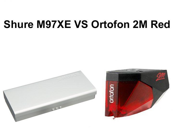 Shure M97XE vs Ortofon 2M Red