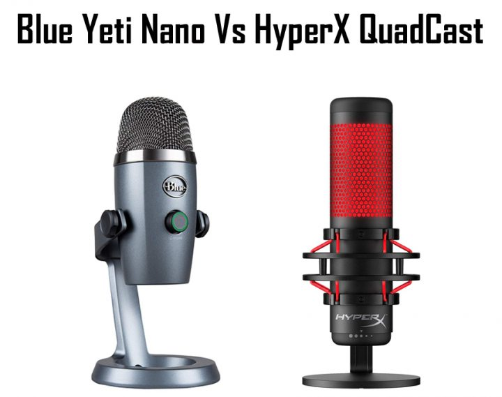 Blue Yeti Nano vs HyperX QuadCast