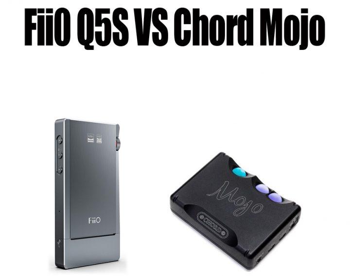 FiiO Q5S Vs Chord Mojo
